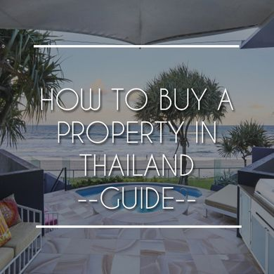 How To Buy a Property in Thailand | Step By Step Guide