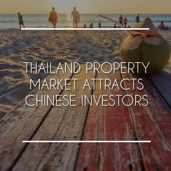 Thailand Property Market Attracts Chinese Investors