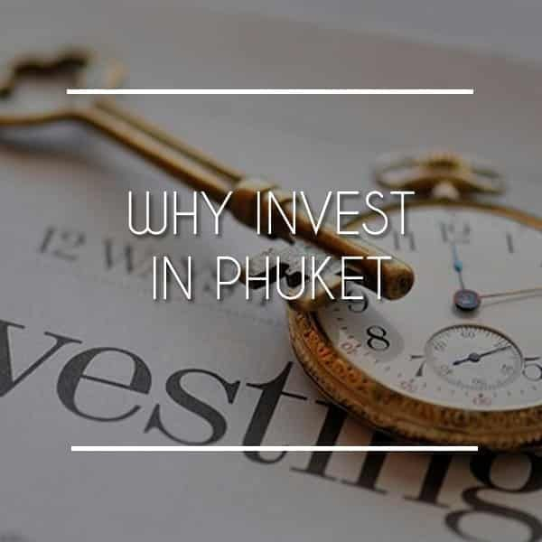 Why Invest in Phuket?
