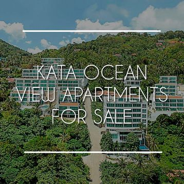 Kata Ocean View Apartments for Sale