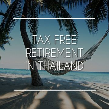 Tax Free Retirement in Phuket, Thailand
