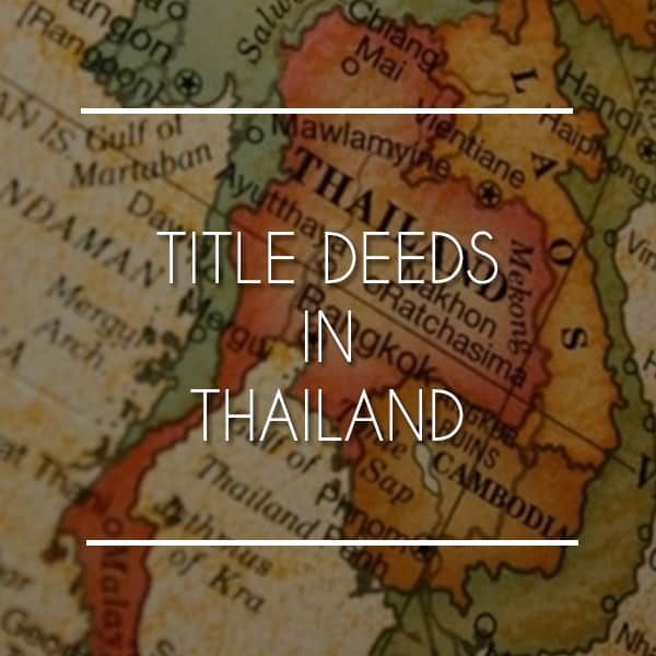 Property and Land Title Deeds in Thailand