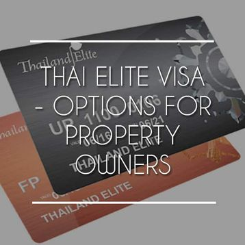 Thai Elite Visa & Additional Visas for Property Owners
