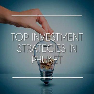 Top 3 Phuket Property Investment Strategies