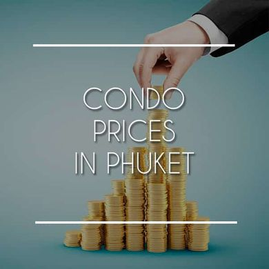 Condo Prices in Phuket - Real Estate Market Trends